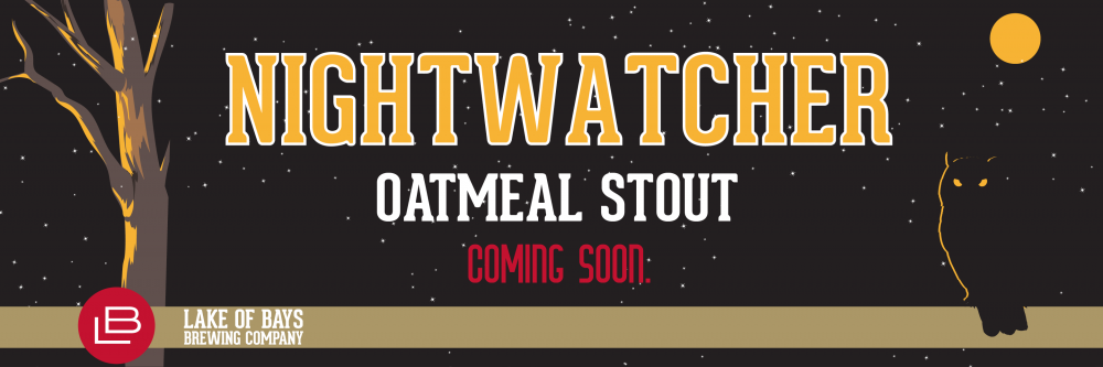 Nightwatcher Oatmeal Stout Coming Soon